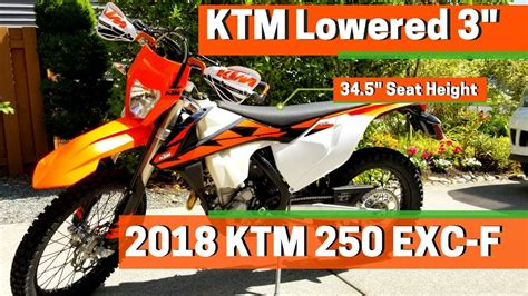 ktm 500 exc lower seat height lowered 2018 ktm 250 exc f