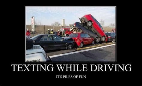 texting  driving  piles  fun motivational poster