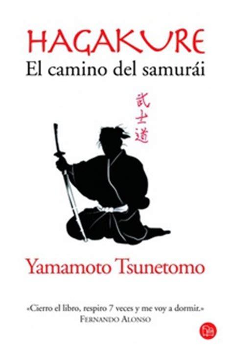 libro hagakure the book of frases de quot hagakure el camino del samur 225 i quot frases libro
