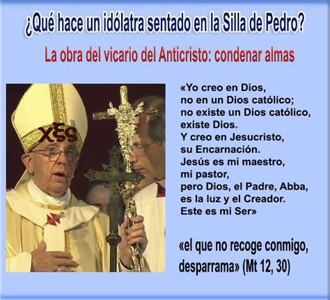 imagenes catolicas idolatria francisco un hombre que no quiere salvarse 171 lumen mariae