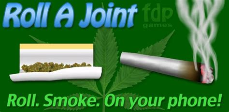 roll a joint apk roll a joint v2 5 0 android 2012 rus eng
