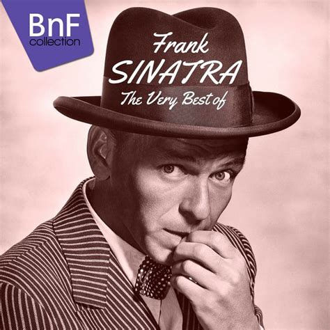 frank sinatra the best the best of frank sinatra frank sinatra album
