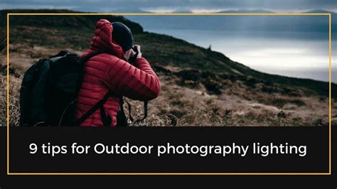 Outdoor Photography Lighting Tips 9 Tips For Outdoor Photography Lighting The Professional Photographer
