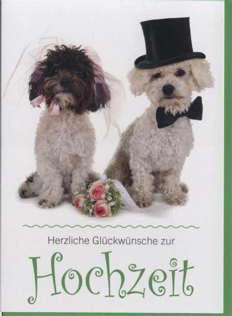 Zur Hochzeit by Gl 252 Ckwunschkarte Zur Hochzeit Hunde Tiere Herzlichen