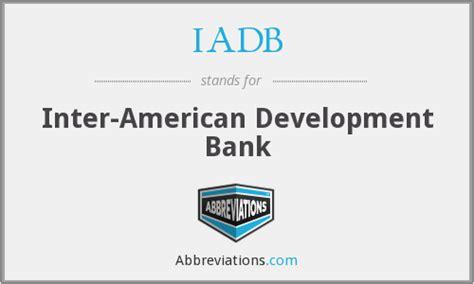 inter american bank of development iadb inter american development bank