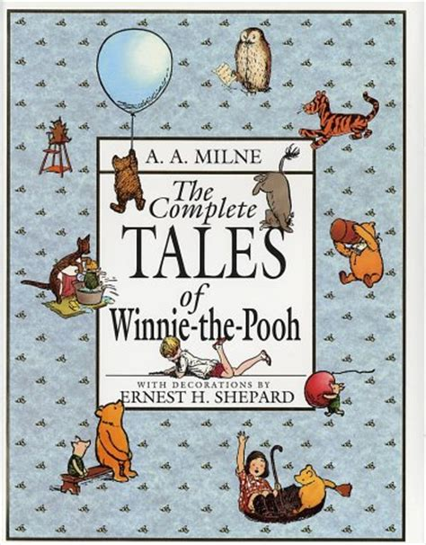 the extraordinary of a a milne books the complete tales of winnie the pooh
