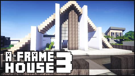 video house minecraft modern a frame house 3 youtube