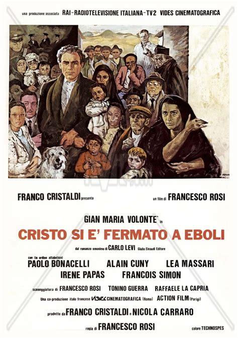 cristo si fermato cristo si 232 fermato a eboli 1979 associazione cinematografica quot la dolce vita quot
