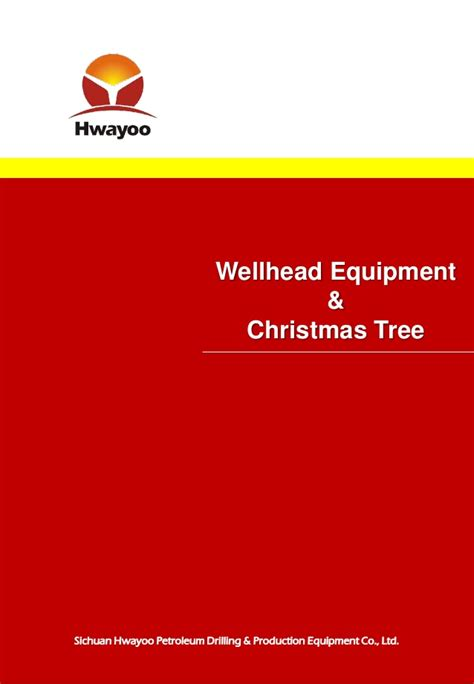 christmas tree gas well ppt hwayoo wellhead equipment christmass tree 20160802