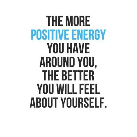 positive energy quotes positive energy quotes quotesgram