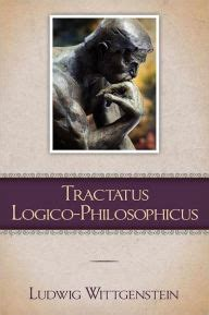 libro tractatus logico philosophicus logical philosophical tractatus logico philosophicus by ludwig wittgenstein 9781619491243 paperback barnes noble 174