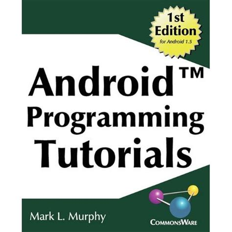 tutorial android programming five of the best android development books free your