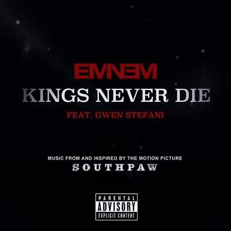 eminem kings never die mp3 new music eminem kings never die feat gwen stefani
