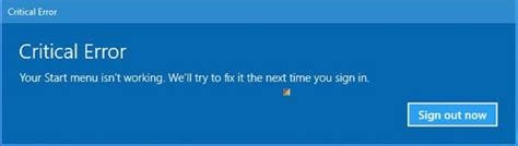 critical error your start menu isn t working in windows 10