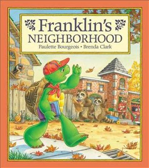 frank in and war books franklin s neighborhood by paulette bourgeois reviews
