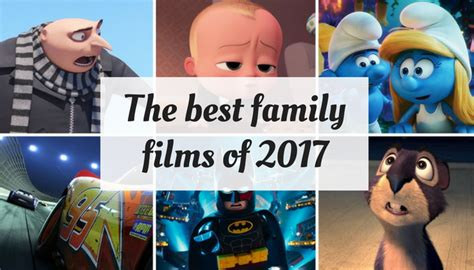 best film of 2017 the best family films of 2017 a moment with franca