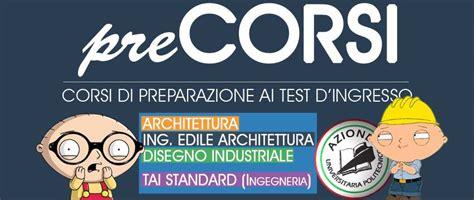 test ingresso ingegneria edile architettura precorsi 2015 corsi di preparazione al test d ingresso di