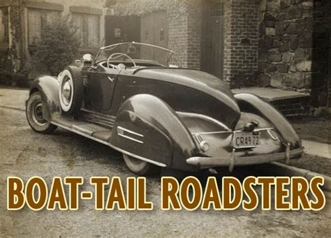 old boat tail cars boat tail roadsters custom car chroniclecustom car chronicle