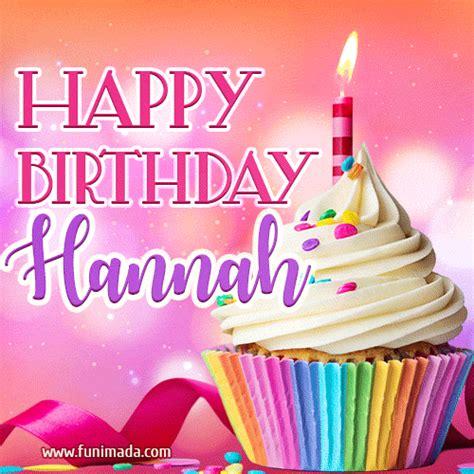 happy birthday hannah lovely animated gif   funimadacom