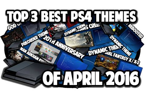 ps4 remove themes ps4 themes top 3 best ps4 themes of april 2016 video in