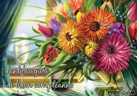 cartoline fiori gratis tanti auguri di buon compleanno 134 immagini di buon