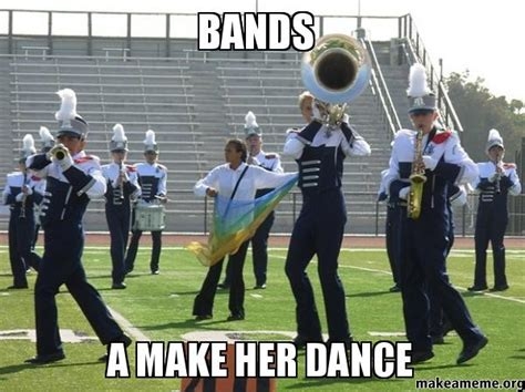 Bands Will Make Her Dance Meme - bands a make her dance make a meme