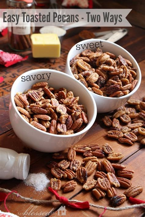 How Do You Toast Nuts For Recipes by Easy Toasted Pecans Sweet Savory