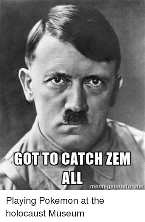 Holocaust Memes - cotto catch zem all meme generator ne playing pokemon at