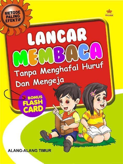 Buku Lancar Membaca Anak Tk jual buku lancar membaca tanpa mengeja dan menghafal huruf