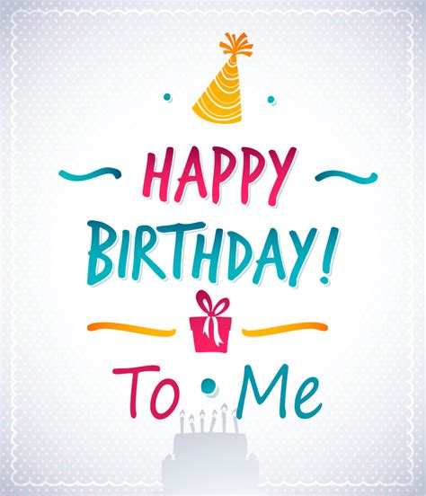 Happy Birthday To Me Meme - happy birthday to me wishes quotes whatsapp status and memes
