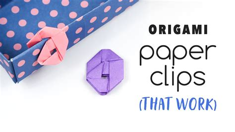 Paperclip Origami - this to learn how to make an origami paperclip