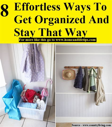 get organized stay organized books 8 effortless ways to get organized and stay that way