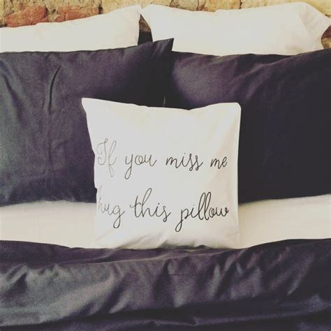 Pillow For Distance Couples by Best 25 Distance Pillow Ideas On