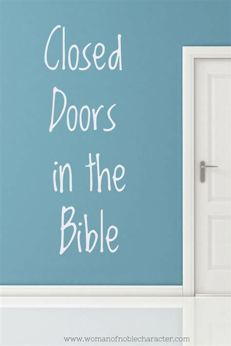 closed doors closed doors in the bible and what they may