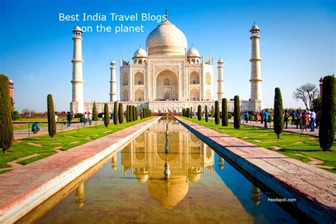 travel blogs best top 100 indian travel blogs and websites to follow in 2018