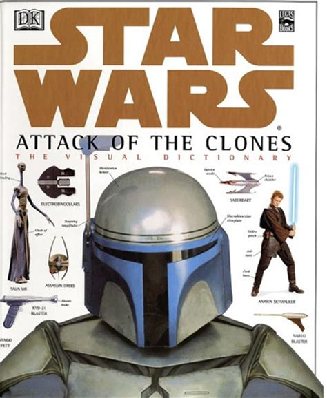 wars the last jedi the visual dictionary books wars attack of the clones the visual dictionary