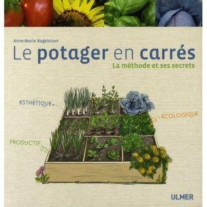 Le Potager En Carrã Potager En Carr 233 S Le Magazine Gamm Vert