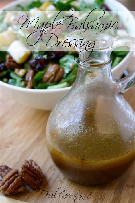 Balsamic Vinegar Detox by Maple Balsamic Dressing Recipe Fall Salad