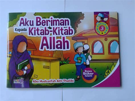 Buku 1 Set Seri Anak Saleh Didoakan Malaikat buku anak aku beriman kepada kitab kitab allah