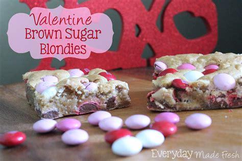 valentines brown brown sugar blondies oh my creative