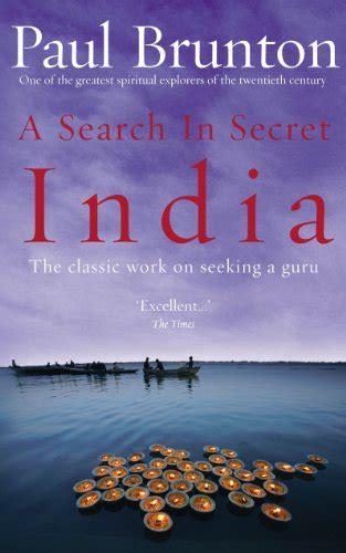 a search in secret 1844130436 a search in secret india paul brunton 9781844130436 amazon com books