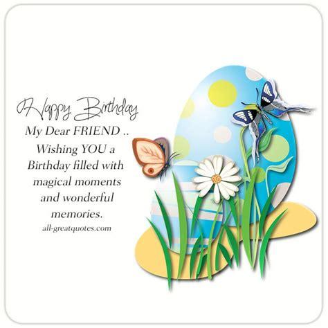 Birthday Card For Dear Friend Happy Birthday My Dear Friend Free Birthday Cards For
