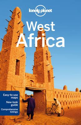 lonely planet africa travel guide books lonely planet west africa by lonely planet anthony ham