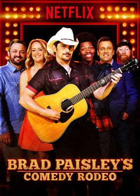 film comedy netflix is brad paisley s comedy rodeo on netflix philippines