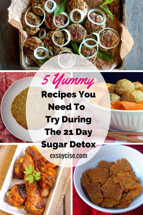 21 Day Sugar Detox Recipes by 5 Recipes To Try During The 21 Day Sugar Detox