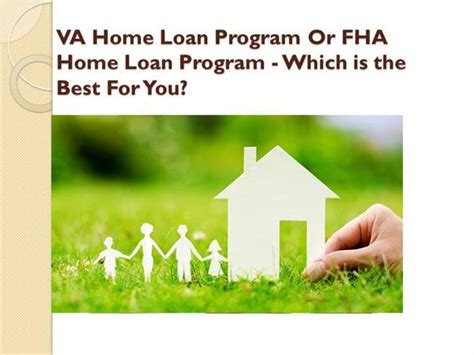 home loan va home loan program or fha home loan program