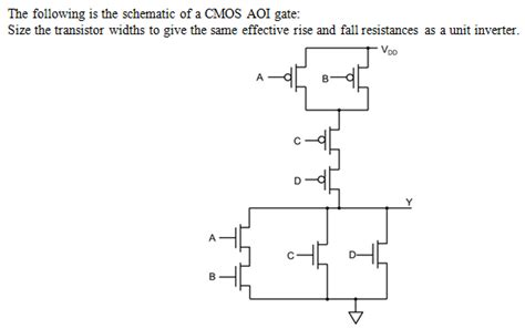 cmos gate transistor sizing pdf the following is the schematic of a cmos aol gate chegg