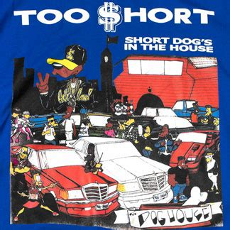too short house short dog in the house official too short men s t shirt