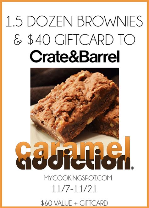Can You Use Crate And Barrel Gift Card At Cb2 - caramel brownies with crate barrel gift card giveaway my cooking spot