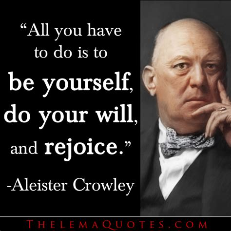 aleister crowley in america espionage and magick in the new world books quotes by aleister crowley be do rejoice esoteric